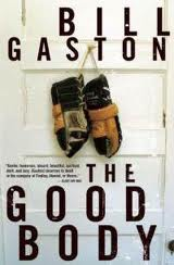 Cover of The Good Body by Bill Gaston