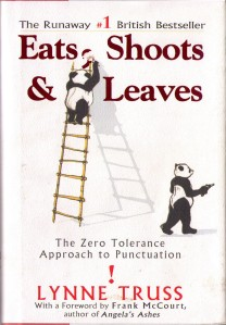 Eats Shoots and Leaves by Lynne Truss