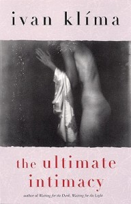 The Ultimate Intimacy by Ivan Klima book cover